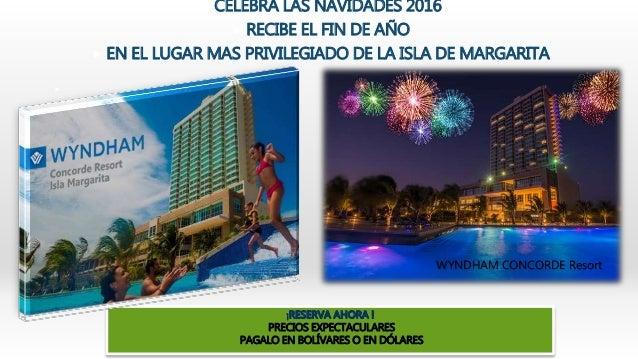  CELEBRA LAS NAVIDADES 2016  RECIBE EL FIN DE AÑO  EN EL LUGAR MAS PRIVILEGIADO DE LA ISLA DE MARGARITA  PRECIOS EXPEC...
