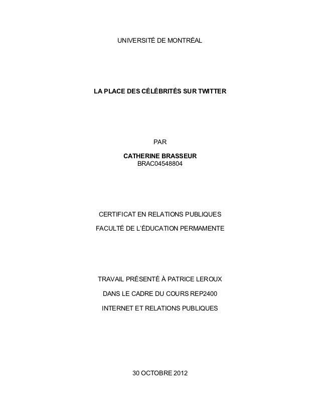 UNIVERSITÉ DE MONTRÉALLA PLACE DES CÉLÉBRITÉS SUR TWITTER               PAR       CATHERINE BRASSEUR          BRAC04548804...