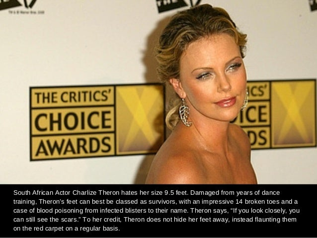 Celebrities with big feet 9 south african actor charlize theron hates her size 95 feet voltagebd Choice Image