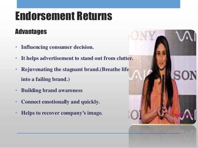 the advantages and disadvantages of celebrity endorsements essay Descriptive statistics and anova summary for experiments 6-7: engagement's   the advantages celebrity endorsers bring to companies have their costs   money', there are relatively few differential disadvantages among celebrities.