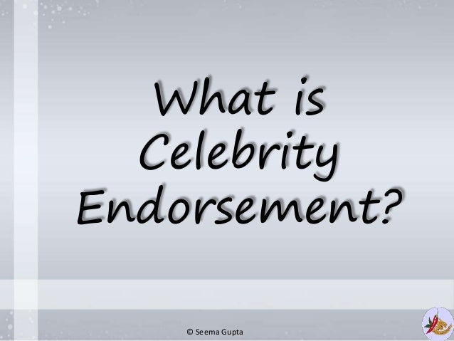 What is Celebrity endorsement and how is it beneficial in ...