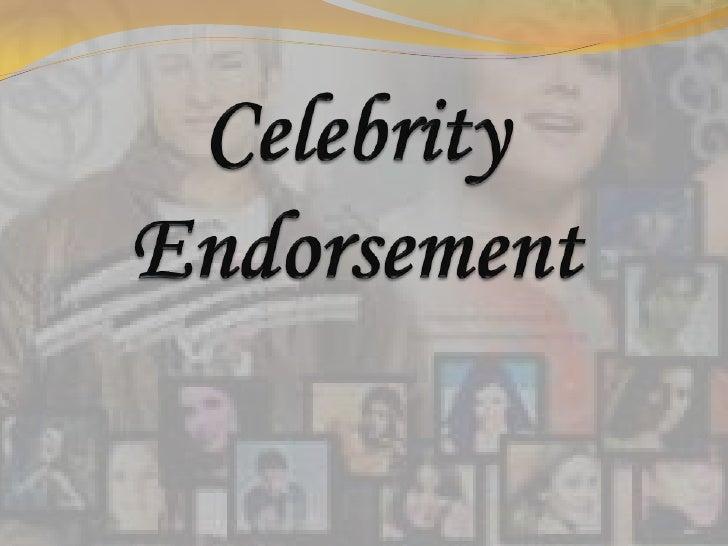 Celebrity Endorsement<br />