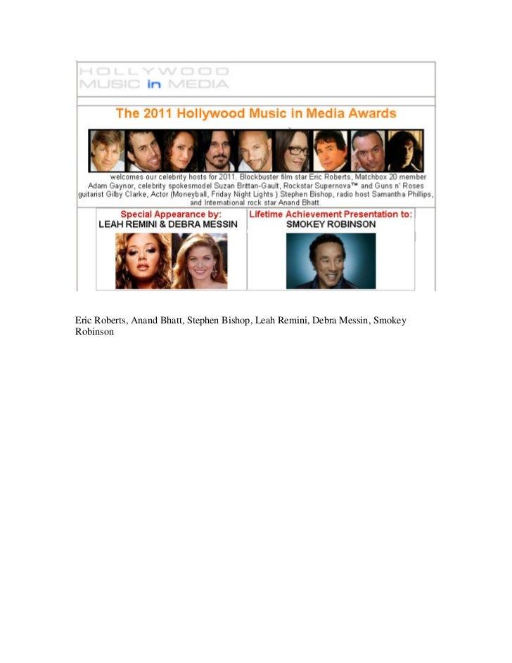 Eric Roberts, Anand Bhatt, Stephen Bishop, Leah Remini, Debra Messin, SmokeyRobinson