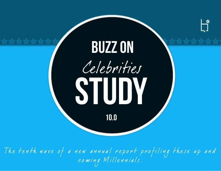 Buzz on                                Celebrities                            Study        10.0Th e te n th wa ve o f a n ...