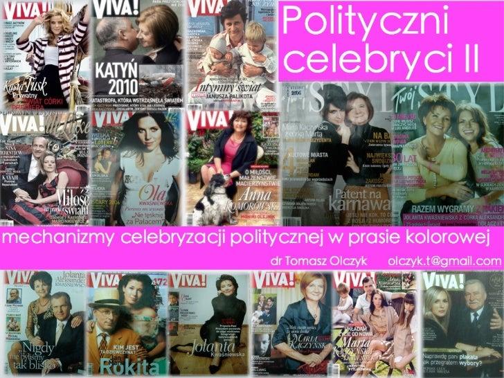 Celebryci polityczni 2. Mechanizmy celebrytyzacji politycznej w prasie kolorowej