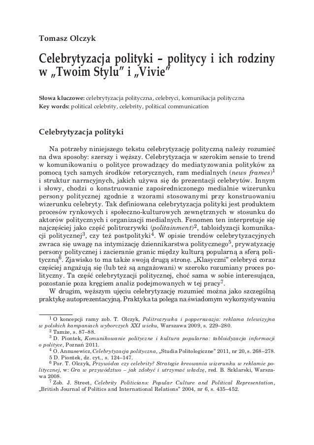 """Celebrytyzacja polityki –– politycy i ich rodziny w """"""""Twoim Stylu"""""""" i """"""""Vivie""""""""  23  Tomasz Olczyk  Celebrytyzacja polityk..."""