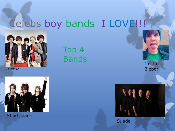 Celebs boy bands I LOVE!!!               Top 4               Bands           Justin1 direction                    Bieber S...