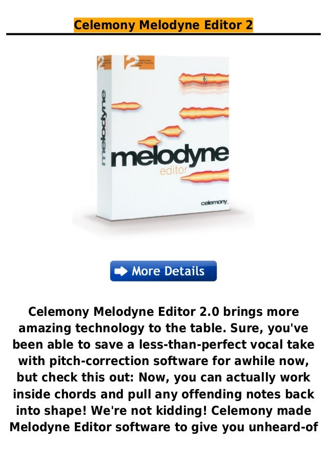 Celemony Melodyne Editor 2Celemony Melodyne Editor 2.0 brings moreamazing technology to the table. Sure, youvebeen able to...
