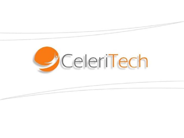 Celeritech Solutions      Ser el proveedor de soluciones de  nuestros   clientes   enfocado   en    la  generación de valo...