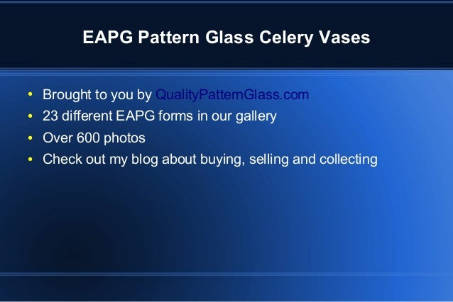 Celery Vases Eapg Pattern And Pressed Glass And Flint Glass