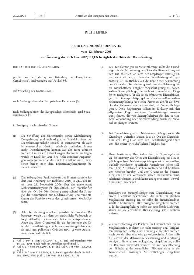 RICHTLINIEN RICHTLINIE 2008/8/EG DES RATES vom 12. Februar 2008 zur Änderung der Richtlinie 2006/112/EG bezüglich des Orte...