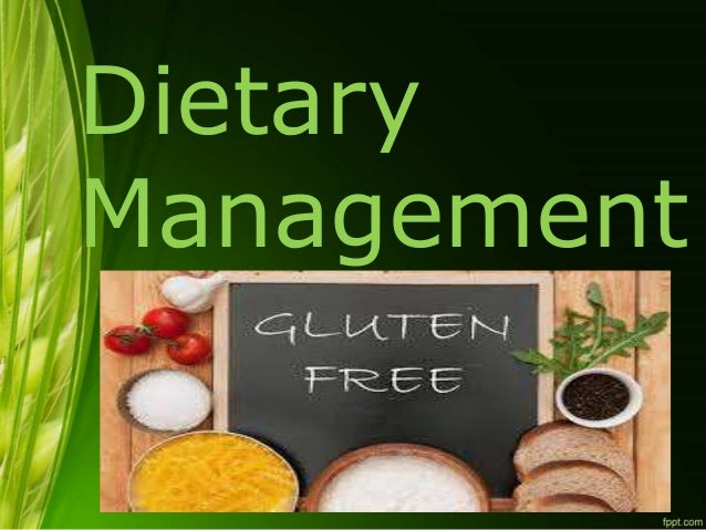 Celiac disease diet mgmt