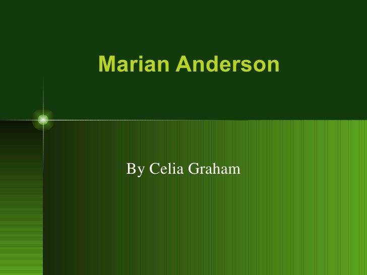Marian Anderson  By Celia Graham