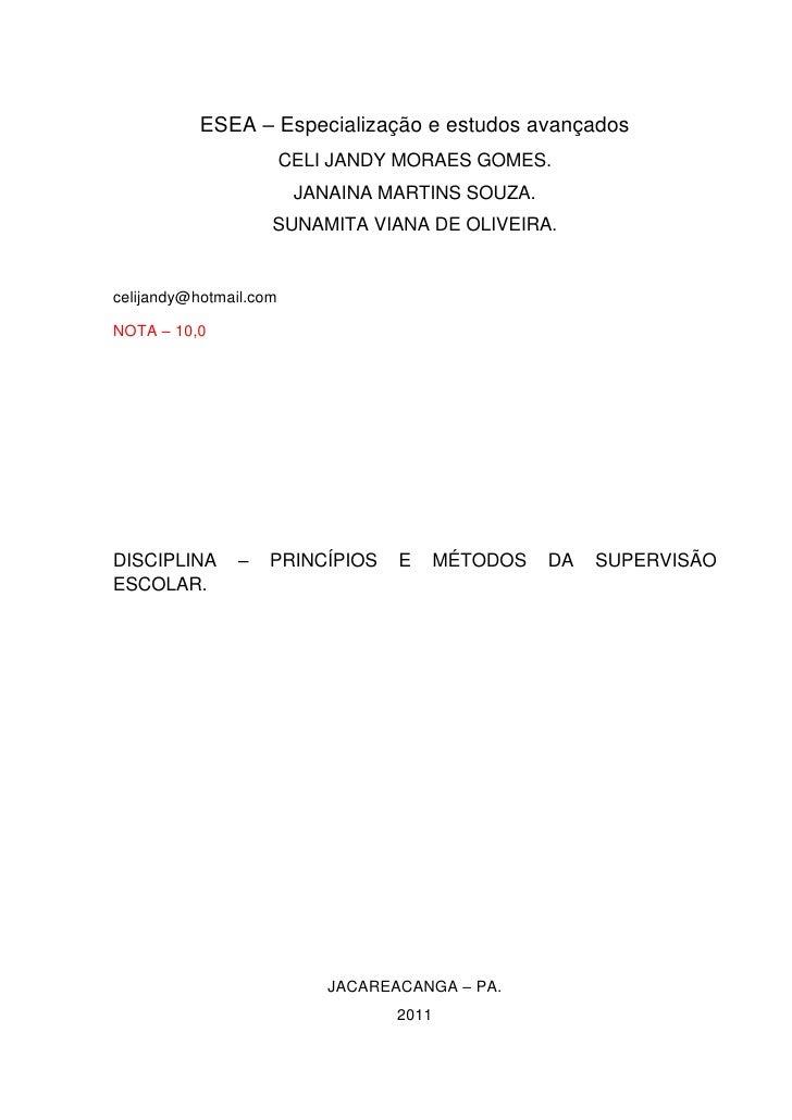 ESEA – Especialização e estudos avançados                        CELI JANDY MORAES GOMES.                         JANAINA ...