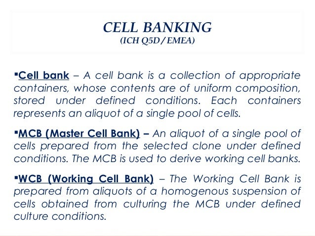 Cell bank maintenence