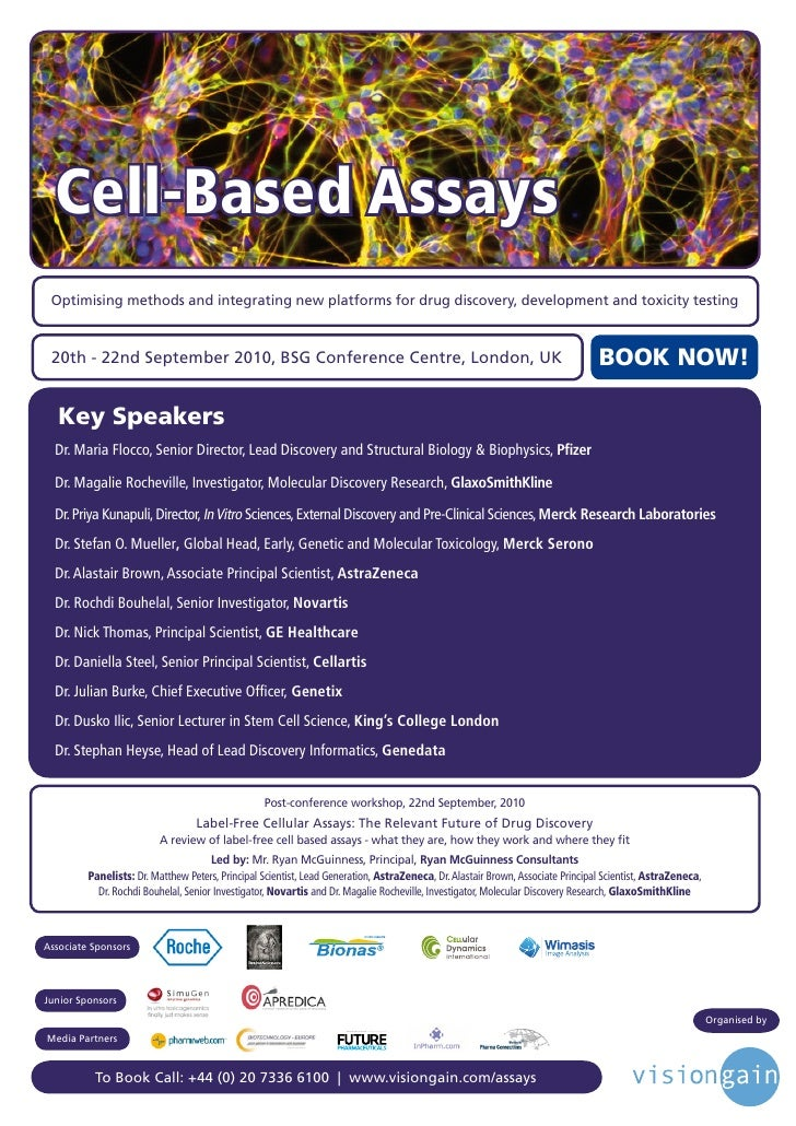 Cell-Based Assays      Optimising methods and integrating new platforms for drug discovery, development and toxicity testi...