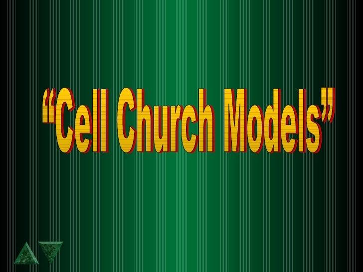 """Cell Church Models"""