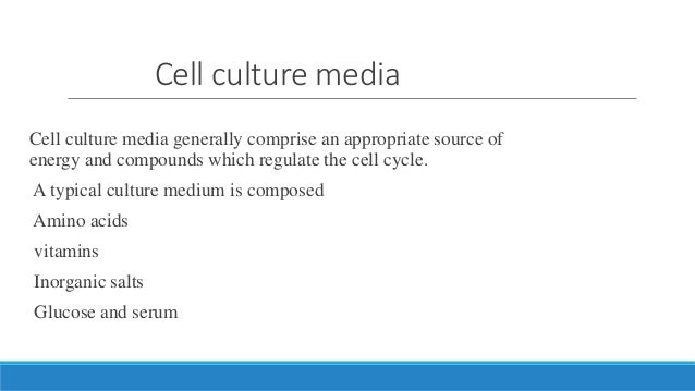 Cell culture, Different type of cell culture media, types of media