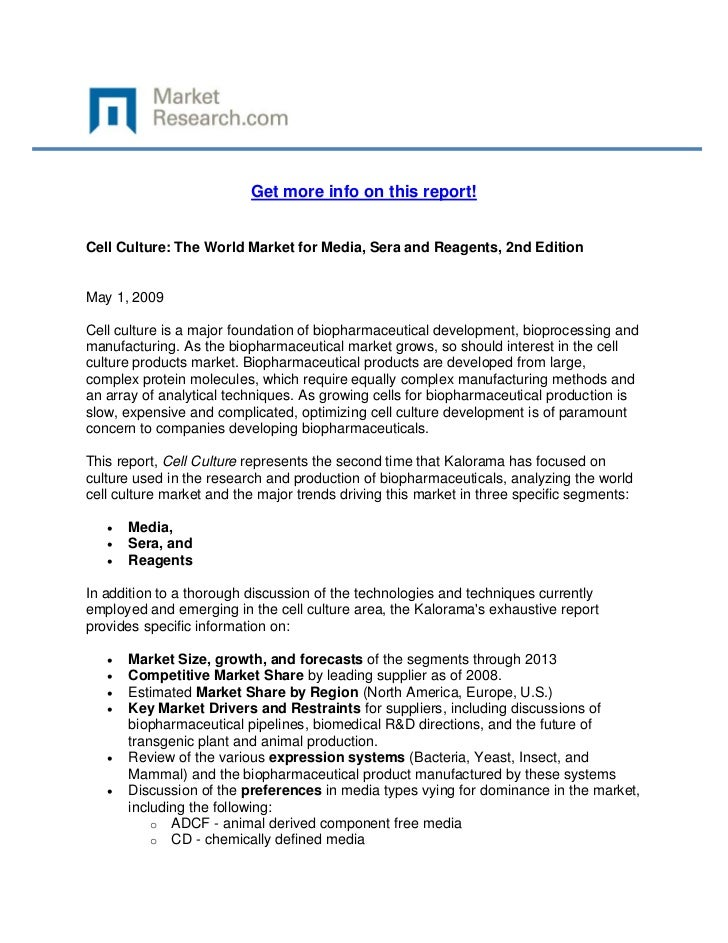Get more info on this report!Cell Culture: The World Market for Media, Sera and Reagents, 2nd ...