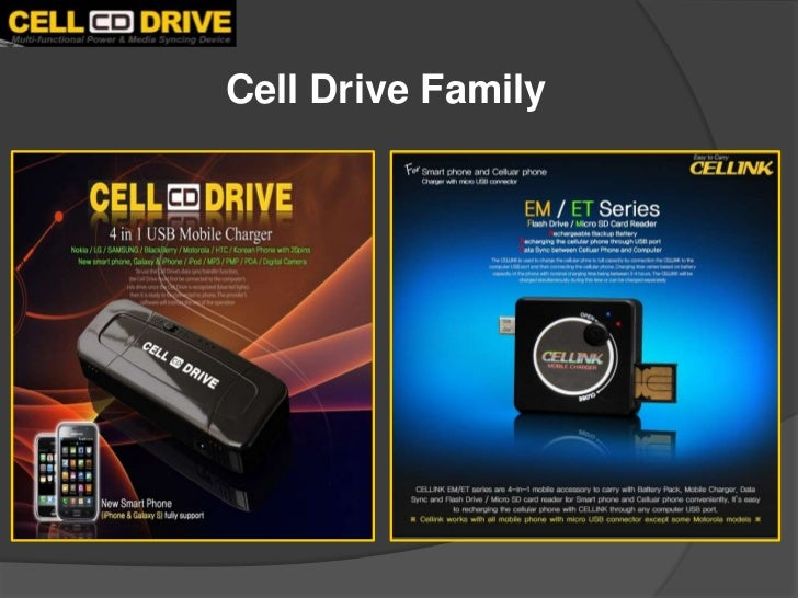 Cell Drive Family<br />