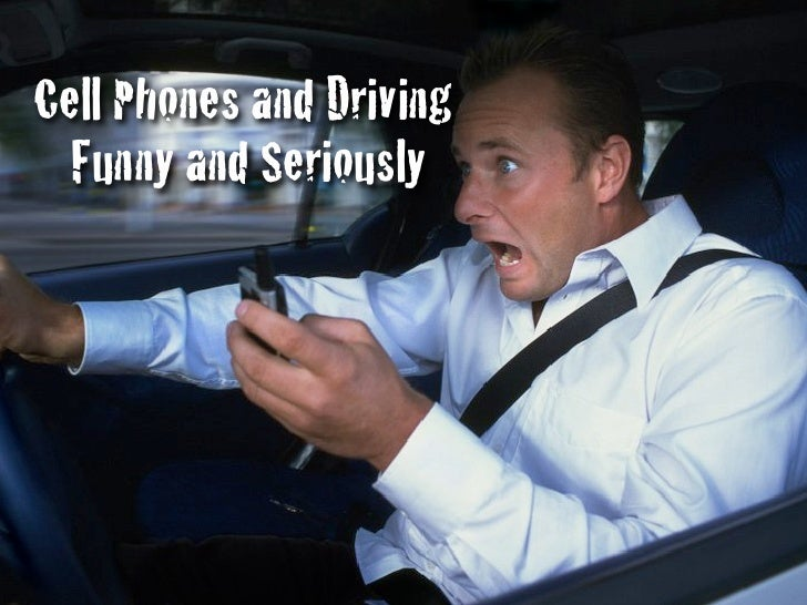 Cell Phones and Driving   Funny and Seriously