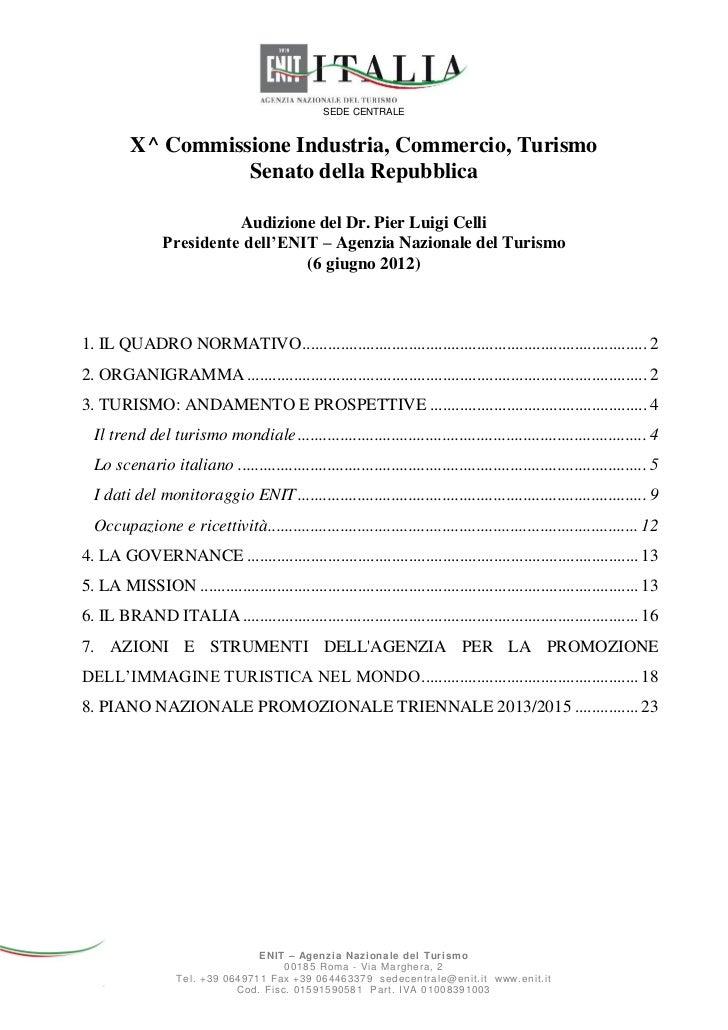 SEDE CENTRALE          X^ Commissione Industria, Commercio, Turismo                    Senato della Repubblica            ...