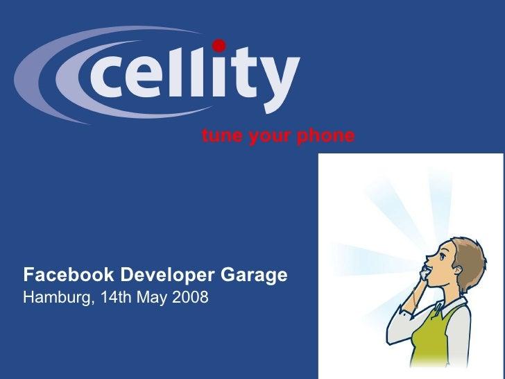 tune your phone Facebook Developer Garage Hamburg, 14th May 2008