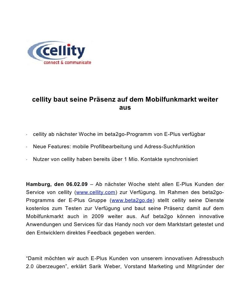 cellity baut seine Präsenz auf dem Mobilfunkmarkt weiter                                aus       cellity ab nächster Woch...