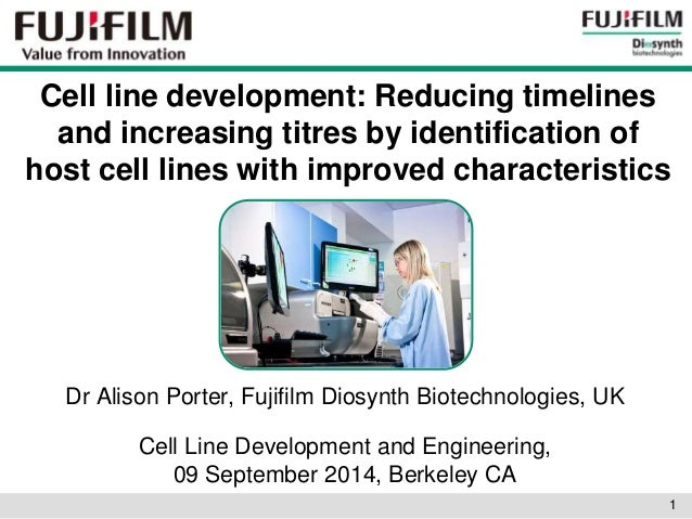 Cell line development: Reducing timelines  and increasing titres by identification of  host cell lines with improved chara...