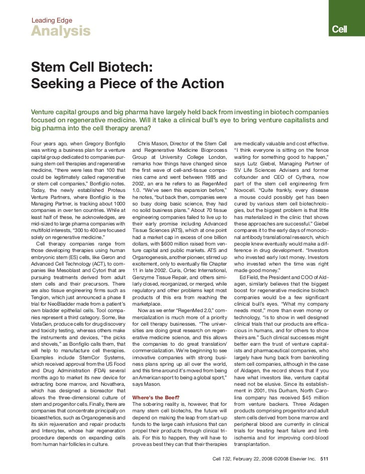 Leading EdgeAnalysisStem Cell Biotech:Seeking a Piece of the ActionVenture capital groups and big pharma have largely held...