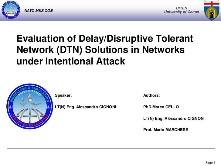 DITEN NATO M&S COE                                              University of GenoaEvaluation of Delay/Disruptive Tolerant...