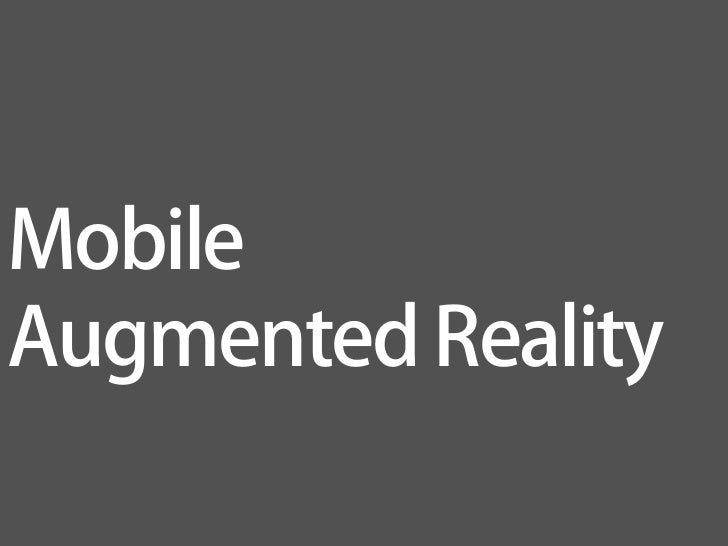 MobileAugmented Reality