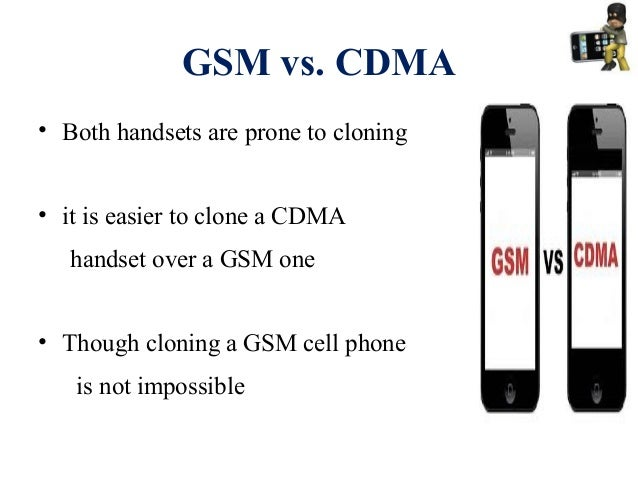 gsm versus cdma essay Cdma stand s for code division multiple access which is a technology that sent as a constant flow across larger bandwidth instead of sending a signal into packets and sent on cycles, cdma transmissions.