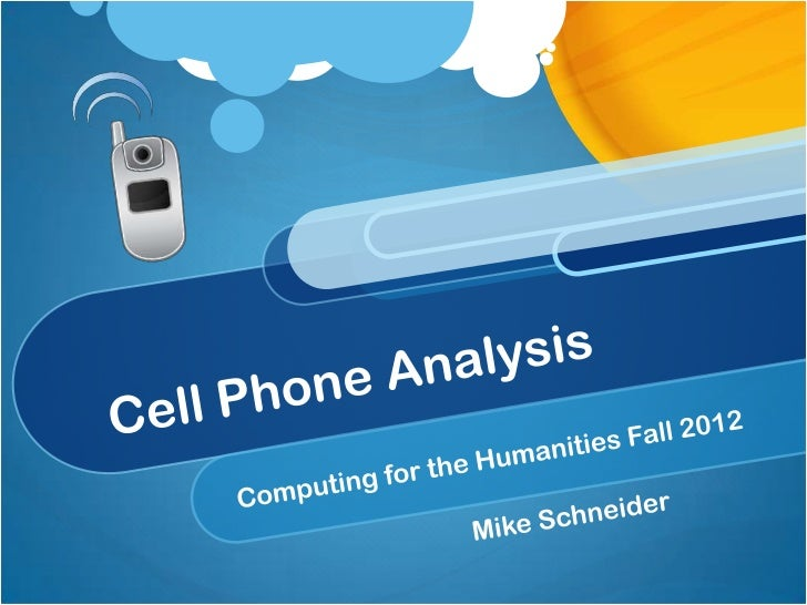 The Sources: InstructionManuals Good idea of terminology surrounding the devices Why Cell Phone Manuals? Mobile devices ha...