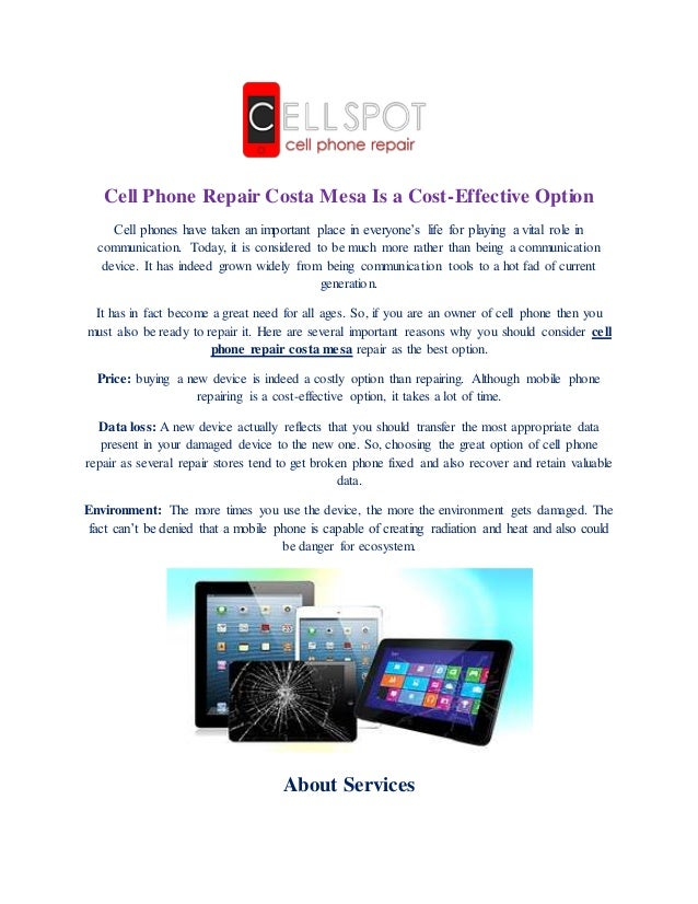 cell phone repair costa mesa is a cost effective option slideshare