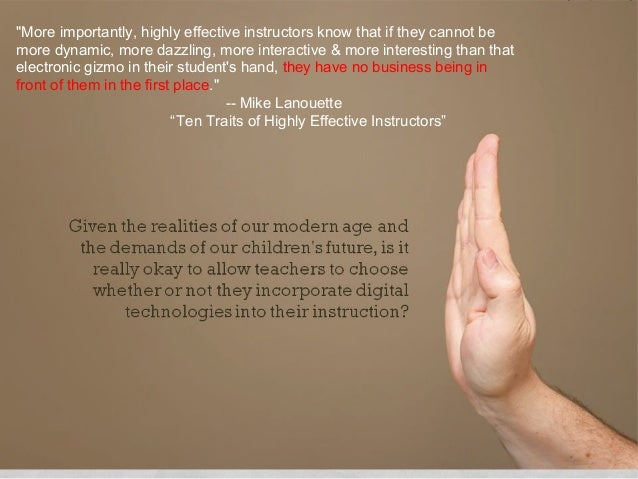 """""""More importantly, highly effective instructors know that if they cannot be                         digital technologymore..."""