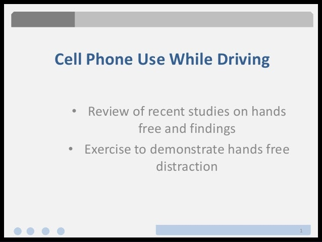 persuasive hands free cell phone use while driving It is no safer to use a hands-free device while driving than it is to use a  drivers  talking on a cellphone, the organization says, can overlook up to  the results,  however, weren't convincing enough to spur a change in habits.