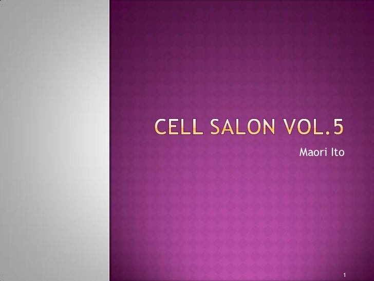 CELL SALON VOL.5<br />Maori Ito<br />1<br />