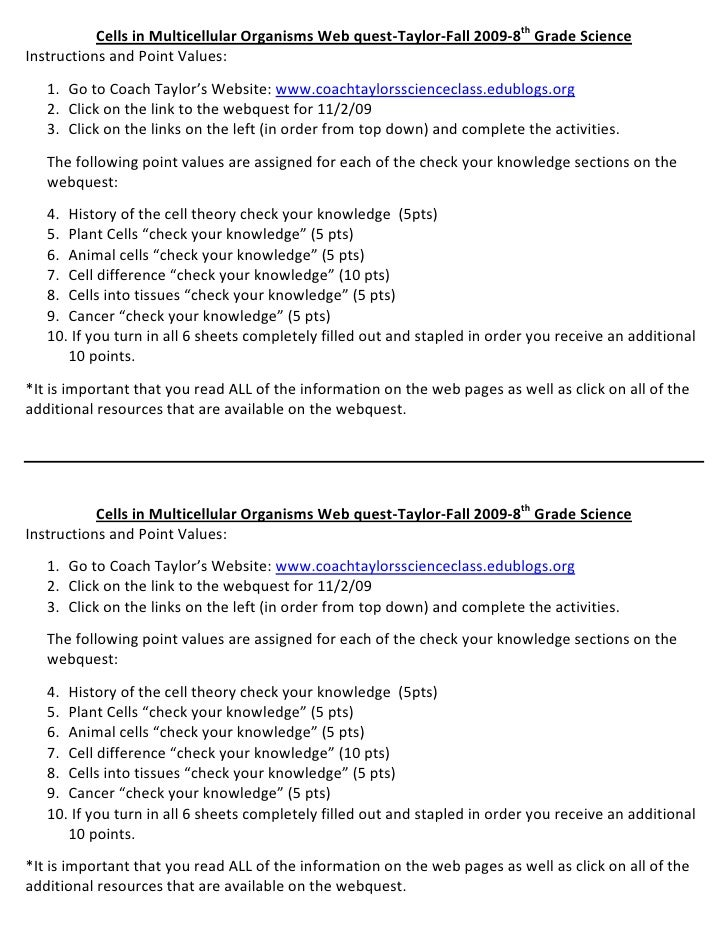 Cells in Multicellular Organisms Web quest-Taylor-Fall 2009-8th Grade Science<br />Instructions and Point Values:<br /><ul...