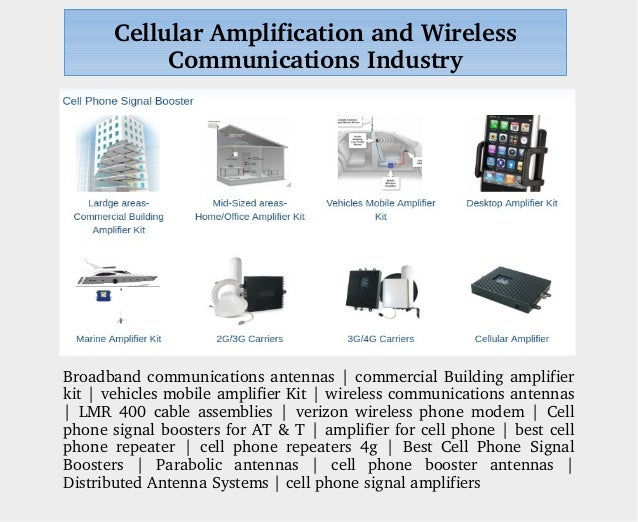 Cellular amplification and wireless communications industry