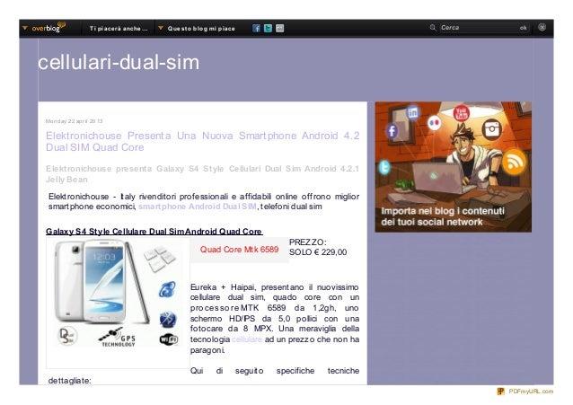 Quad Core Mtk 6589Monday 22 april 2013Elektronichouse Presenta Una Nuova Smartphone Android 4.2Dual SIM Quad CoreElektroni...
