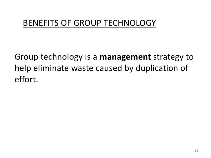 Category Technologies: Cellular Manufacturing And Group Technology