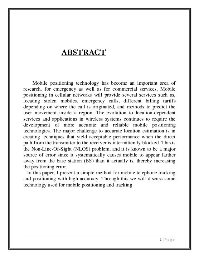 ABSTRACT  Mobile positioning technology has become an important area of research, for emergency as well as for commercial ...