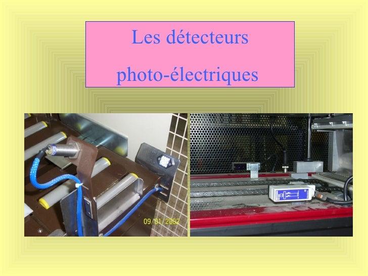 Les détecteurs photo-électriques