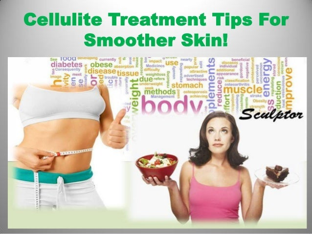 Cellulite Treatment Tips For Smoother Skin!