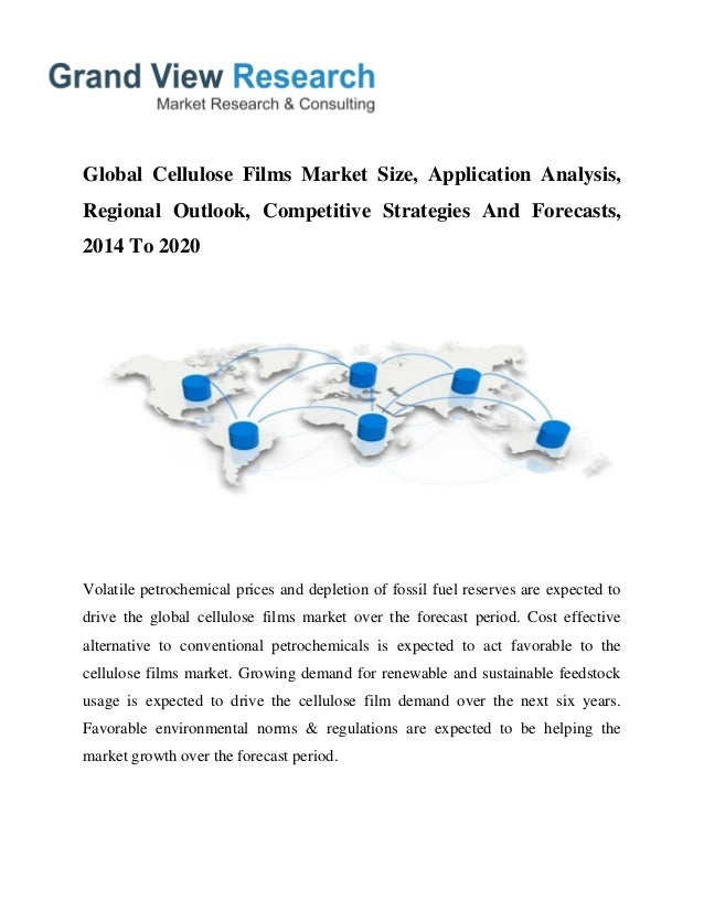 Global Cellulose Films Market Size, Application Analysis, Regional Outlook, Competitive Strategies And Forecasts, 2014 To ...