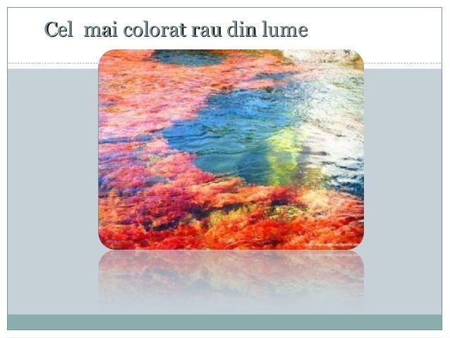 Cel mai colorat rau din lume