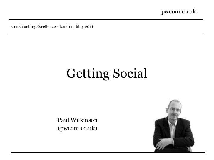 Getting Social Paul Wilkinson (pwcom.co.uk)