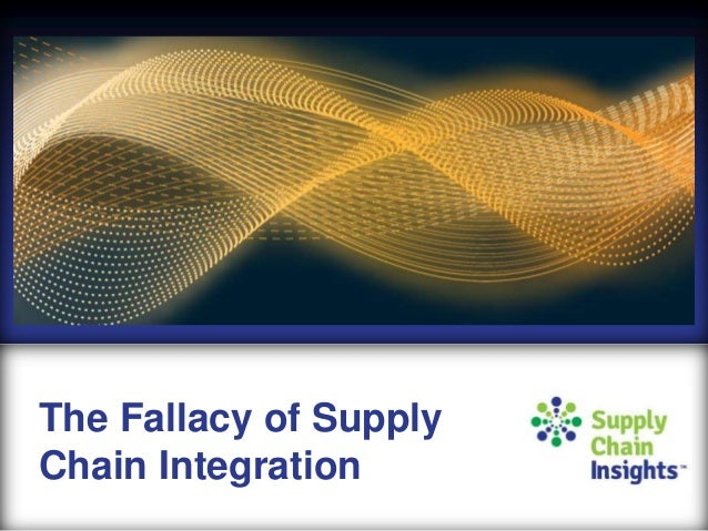The Fallacy of Supply Chain Integration