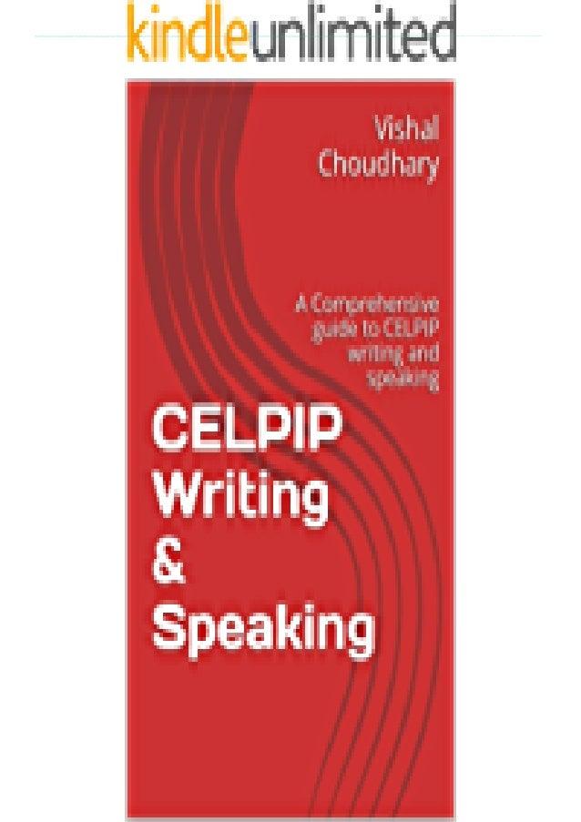 [PDF] CELPIP Writing &Speaking: A Comprehensive guide to CELPIP writing and speaking download PDF ,read [PDF] CELPIP Writi...